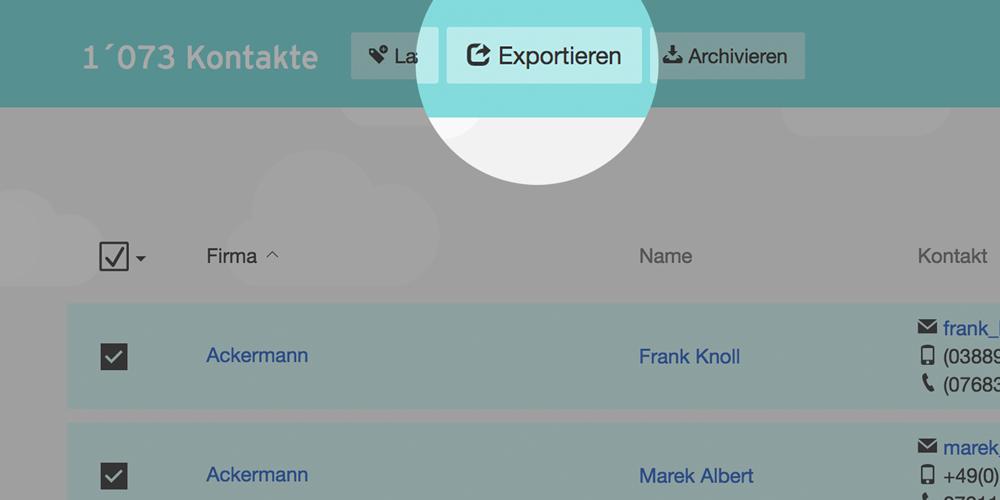Export damit die Kontakte auch mit anderen Tools genutzt werden können